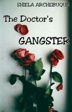 The Doctor's Gangster (Book One) by MyLoveShakespeare