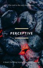 Perceptive by thomasawyer