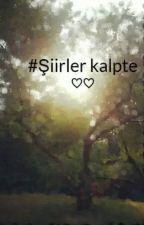 #Şiirler kalpte ♡♡ by EsmaDemir860