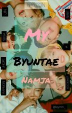 My Byuntae Namja(kingka18++) by y_yugyeom