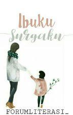 Ibuku Surgaku by ForumLiterasi_