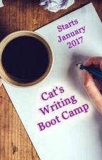 Cat's Writing Boot Camp (Closed) by catrinaburgess