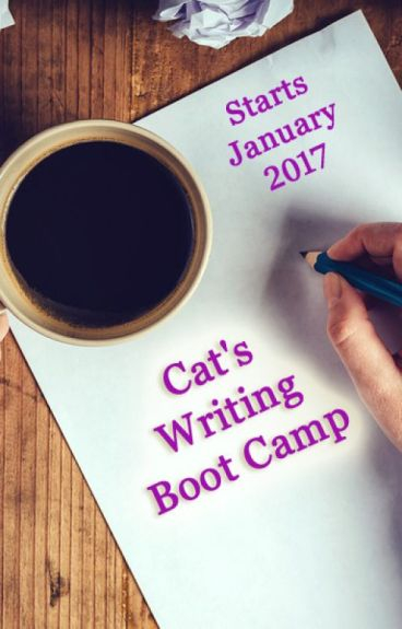 Cat's Writing Boot Camp (Closes March 1) by catrinaburgess