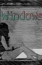 WINDOWS by Suele_Mortagua
