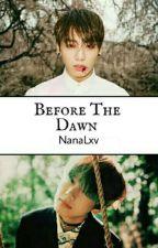 Before The Dawn⇄KookV by NanaLxv