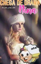 Chega de drama Nina! :: rants by mellnopoly