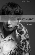 FIRST NIGHT [VKOOK]  by kakukis