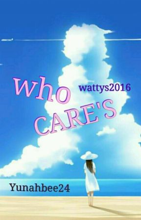 Who CARES by Yunahbee
