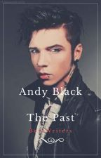 Andy Black - The Past [En Pause] by BothWriters