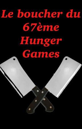 Le boucher des 67ème Hunger Games by NoraNecko