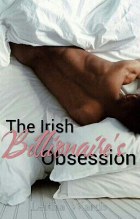 The Irish Billionaire's Obsession by Craziauthor