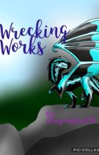 Wrecking Works (Art Book #2) by Dragonstar1231