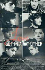 حُب لكن بطريقة أخرى.! by a__exo04