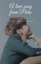 A Love Song from Paris (JiHope) by Pralim_
