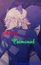 Um amor criminal-ML by buena123456789