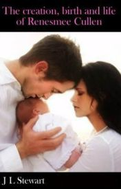 Creation  Birth and Life of Renesmee Cullen by jodie_Stewart11
