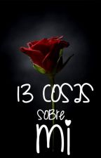 13 Cosas sobre Mí by Iselayuki