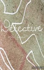 Détective//Tome 1 by Lola_Jam