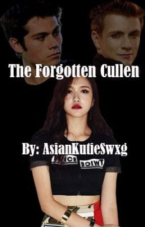 The Forgotten Cullen by AsianKutieSwxg