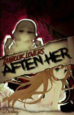 ❛After her❜; ||Diabolik Lovers|| by -Dxrling-