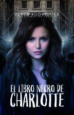 El Libro Negro De Charlotte| EDITANDO. by PerlaRubi0