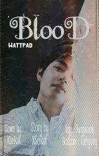 BLOOD    فيكوك by XSeiRaX