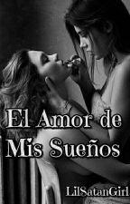 El Amor de Mis Sueños by LilSatanGirl