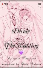 Decide The Wedding (Shizaya Fanfic WARNING! YAOI' DOn'T LIKE? DON'T READ!) by GlinteHjelm