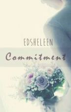 COMMITMENT by EdSheleen
