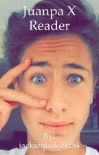 Juanpa Zurita x Reader by jackiequaks9254