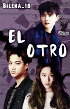 EL OTRO by Silena_18