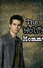 The Wolf's Mommy by GeeklyMe4Ever