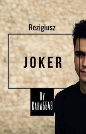 Porwana przez Jokera | ReZigiusz | by Kara5543