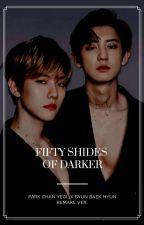 Fifty Shades of Darker (CHANBAEK Ver.) by DeerOdult