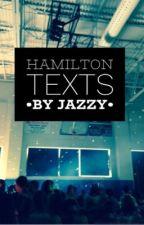 Hamilton Texts by jaazzy-