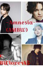 Amnesia (AMBW) by AMBWlover45