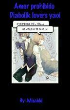 sólo un juego (diabolik lovers yaoi) by abisakamaki615171