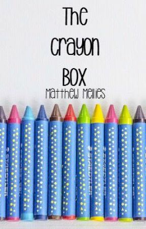 the crayon box - poetry by TheLegendOfMatthew
