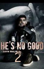 He's No Good II - Zayn Malik by MalikIsSexy