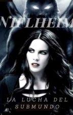 Niflheim: la lucha del submundo (Terminda)  by Beca-Herondale-TMI