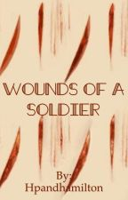 Wounds of a Soldier by Hpandhamilton