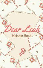 Dear Leah by ItsMellWeasley