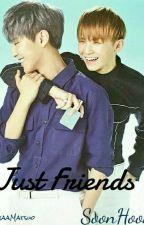 Just Friends? 》SoonHoon FF《 by choi-min