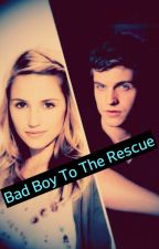 Bad Boy To The Rescue by xDownToEarthx