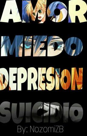 Amor Miedo Depresión Suicidio by NozomiZB