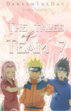 The Tales of Team Seven (Various!Naruto x Reader) by DarkenTheDay