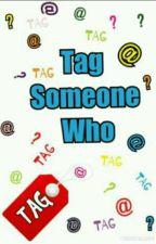 Tag Someone Who by Suavey_N