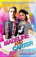 Madeline & Carter (Coming 2018) by Zxxn_smiles