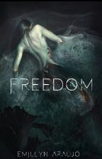 Freedom by EmillynA