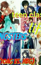 Teen clash: Gangsters Life (10AG vs. HBG) by Almagnelainebff1122